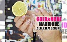 Gold & nude manicure z efektem SZRONU - idealna propozycja na Sylwestra! Zobaczcie tutorial i zabłyśnijcie