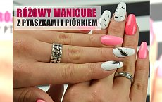 Wakacyjny manicure w odcieniach różu z ptaszkami i piórkiem