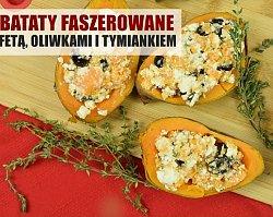 Pieczone bataty nadziewane fetą z oliwkami i tymiankiem