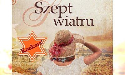 """STYLowy konkurs!!! Do wygrania książka """"Szept wiatru"""" Elizabeth Haran"""