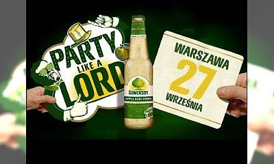 Somersby Party like a Lord – wygraj bilet na imprezę i koncert!