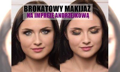 BROKATOWY makijaż na Andrzejki! Zgodny z trendami i przykuwający uwagę. Poznaj patent, jak szybko i łatwo go zrobić!
