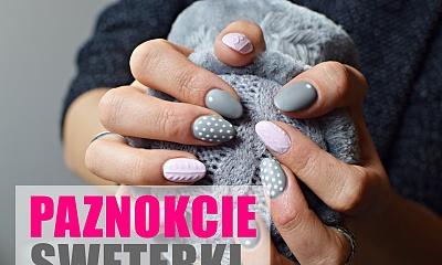 KNIT NAILS - Zobacz, jak zrobić sweterkowy manicure idealny na zimę!
