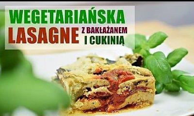 Pyszna wegetariańska lasange z samych warzyw