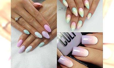 Manicure 2017: Pastelowe ombre manicure - słodkie paznokcie na WIOSNĘ. Zobacz galerię z inspiracjami