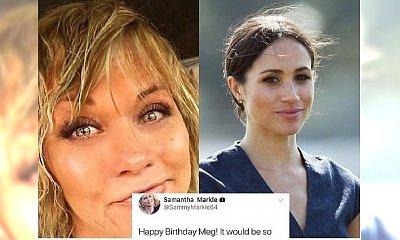 Zepsuła Meghan urodziny? Samantha Markle, przyrodnia siostra księżnej, sączy jad!
