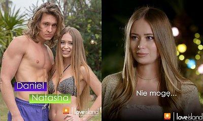 """Natasha odpadła z """"Love Island""""! Internauci zachwyceni: Nic nie wnosiła, karma wraca"""