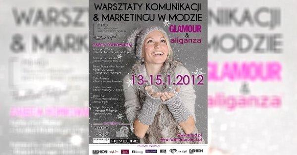 Warsztaty Komunikacji & Marketingu Mody Glamour