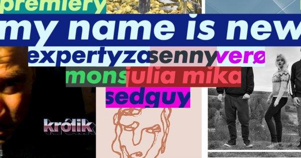 """Verø, Senny i inni, czyli mocne otwarcie projektu My Name Is New w 2020 roku! ,,To dopiero początek!"""""""