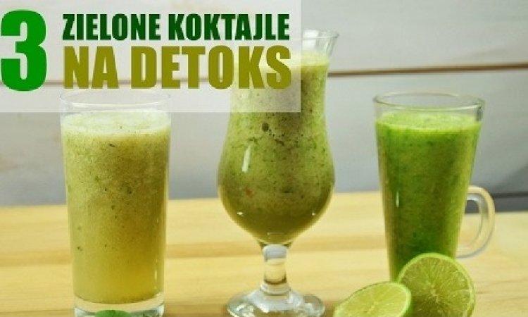 3 pomysły na koktajle DETOKS - oczyść organizm z toksyn!