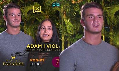 Hotel Paradise: Adam i Viola odpadli z programu! Jego reakcja na odejście BEZCENNA