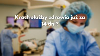 Krytyczny punkt pandemii przyjdzie za dwa tygodnie. Polska służba zdrowia może tego nie wytrzymać