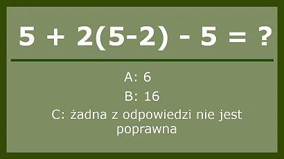 Która odpowiedź jest poprawna? Nie każdy potrafi rozwiązać to proste działanie! A Ty?