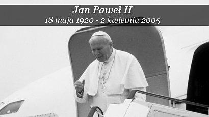 16 lat temu zmarł Jan Paweł II. Przypominamy jego najpiękniejsze słowa