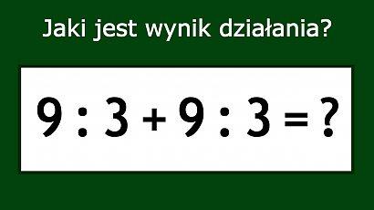 Matematyczne zadanie podbija Internet! Z pozoru banalne, jednak nie każdy potrafi je rozwiązać!