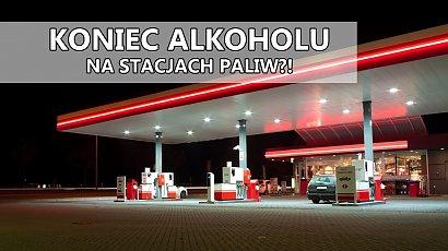 Alkohol zniknie ze stacji paliw?! Polacy są w tej kwestii podzieleni. A Ty?