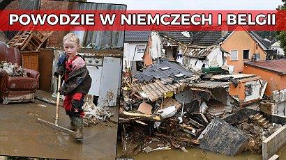 Powódź w Niemczech i Belgii. Rośnie liczba ofiar śmiertelnych. Zdjęcia łamią serce...