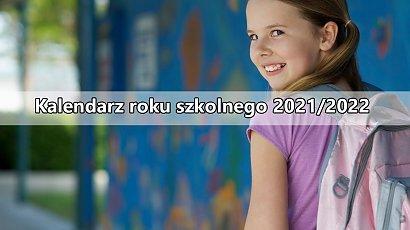 Kalendarz roku szkolnego 2021/2022. Kiedy dzieci będą miały wolne?